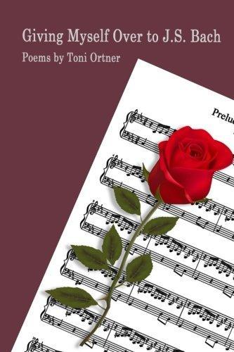 Giving Myself Over to J.S. Bach