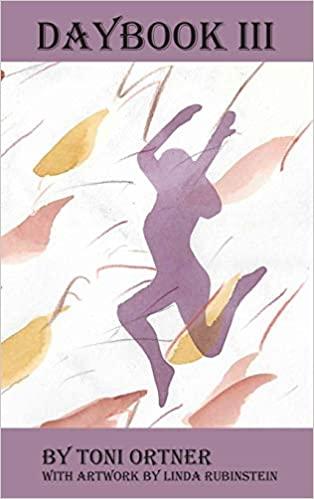 Daybook III: Morning is Long Since Gone